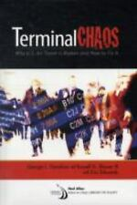 TERMINAL CHAOS: Why U.S. Air Travel Is Broken and How to Fix It-ExLibrary