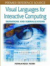 Visual Languages for Interactive Computing : Definitions and Formalizations...