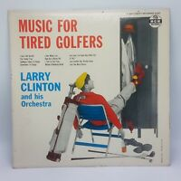 LARRY CLINTON: Music For Tired Golfers LP MGM Records Mono VG+ / NM