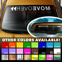 """MOVE OVER FUNNY RACING HUMOR COOL Windshield Banner Vinyl Decal Sticker 40""""x5"""""""