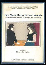 AA. VV. PIER MARIA ROSSO DI SAN SECONDO NELLA LETTERATURA ITALIANA SCIASCIA 1989