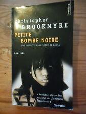 PETITE BOMBE NOIRE - Christopher Brookmyre