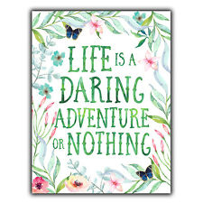 LIFE IS A DARING ADVENTURE METAL WALL PLAQUE Sign Inspirational quote office art