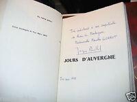 """""""Jours d'Auvergne"""" Jacques MALLOUET Edition Originale avec Envoi 1/678 1975 ill."""