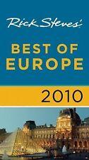 Rick Steves Ser.: Rick Steves' Best of Europe 2010 by Rick Steves (2009,...