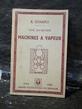 Champly. MACHINES À VAPEUR.Encyclopédie pratique des constructeurs. Air comprimé