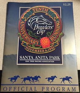 NEW 1993 BREEDERS CUP HORSE RACING PROGRAM - 10TH ANNIVERSARY SANTA ANITA PARK!