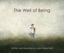 The Well of Being: A Children's Picture Book for Adults-ExLibrary