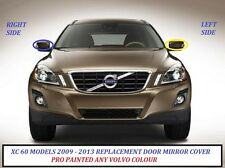 VOLVO XC60 2009 al 2013 Cubierta del espejo de ala de mano izquierda pintada de cualquier color Volvo