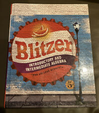 Introductory and Intermediate Algebra for College Students Blitzer 5e 2016 HC