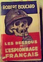 les Dessous de l'Espionnage Français par Robert Boucard dédicacé 1934