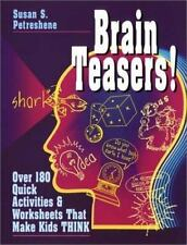 Brain Teasers!: Over 180 Quick Activities & Worksheets That Make Kids -ExLibrary