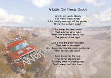 A Little Girl Needs Daddy - Personalised Verse Any Occasion 4X4 Father's Day