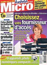 Micro Hebdo   N°447   9 nov 2006 : Choisissez votre fournisseur d'acces