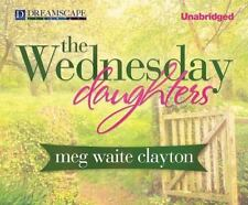 Wednesday: The Wednesday Daughters 2 by Meg Waite Clayton (2013, CD, Unabridged)