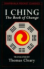 I Ching: The Book of Change (Shambhala Pocket Classics) by Cleary, Thomas