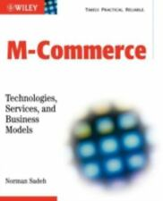 M Commerce: Technologies, Services, and Business Models