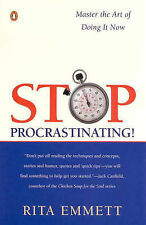 Stop Procrastinating!: Master the Art of Doing it Now by Rita Emmett...
