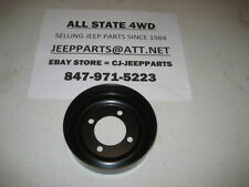Water Pump Pulley 1987-1991 Jeep Comanche & 1992-2001 Jeep Cherokee BRAND NEW