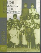 Ile de Paques, ile de mystere ? R.P MOULY. Librairie de l'Oeuvre St-Charles ES1