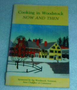 Cooking Woodstock Now Then Vermont Nancy Heidt Restaurant Recipes Chamber