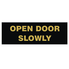 Basic Open Door Slowly Sign - Black / Gold (Large) 3 x 9""