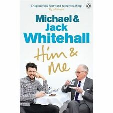 Him & Me, Good Condition Book, Whitehall, Michael, Whitehall, Jack, ISBN 9781405