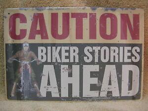 Biker Stories Ahead Tin Metal Sign FUNNY Motorcycle Open Road