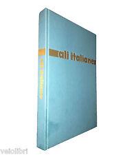 AA.vv. - ALI ITALIANE vol.4: 1946-1979. 1978, Rizzoli