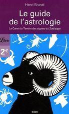 Le guide de l'astrologie.La Carte du Tendre des signes du Zodiaque.H.BRUNEL ES5