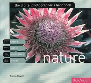 "The DIGITAL PHOTOGRAPHER""S  HANDBOOK  - NATURE       publ.     ROTOVISION"