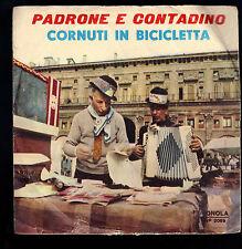 PADRONE E CONTADINO # BOBY E M. PIAZZA - CORNUTI IN BICICLETTA # L. DE ANTIQUIS