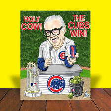 """HARRY CARAY World Series Champions """"THIS CUB'S FOR YOU"""" Chicago Cubs POSTER ART"""