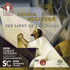 ARTHUR SULLIVAN - The Light of the World [SACD Hybrid Multi-channel] - 2CDLX7356