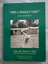 """Spin a Woolly Yarn Ruth Anderson """"Sam the Shearer's Kid"""""""