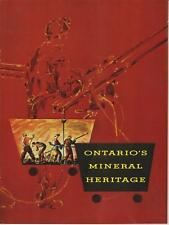 Ontario's Mineral Heritage Mining History SC 24 Pages - Very Good 1967