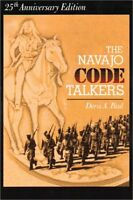 The Navajo Code Talkers (25th Anniversary Edition) by Doris A. Paul