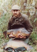 BRUCE ASHBY - BIG CARP LEGENDS - WAS £29.95 NOW ONLY £19.50