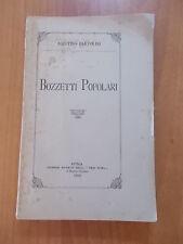 Agostino Bartolini BOZZETTI POPOLARI 1° ed. Vera Roma 1897