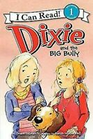 Dixie And The Grande Bully por Gilman, Grace
