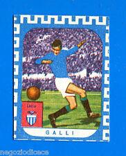 CALCIATORI NANNINA 1961-62 -Figurina-Sticker - GALLI - LAZIO -New
