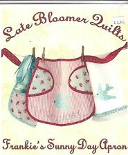 Frankie's Sunny Day Apron Pattern No. 307 Late Bloomer Quilts