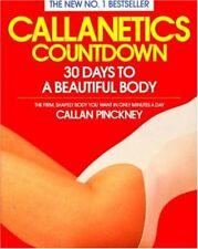 Callanetics Countdown: 30 Days to a Beautiful Body-Callan Pinckney
