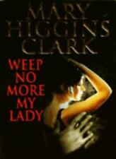 Weep No More, My Lady,Mary Higgins Clark