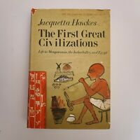 First Great Civilizations Mesopotamia Indus Valley Egypt HB 1st Edition Hawkes
