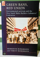 Green Bans, Red Union: Environmental Activism! Meredith Burgmann Book!