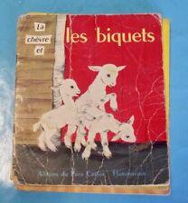 la Chèvre et les Biquets  Album du Père Castor  1958