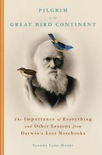 Pilgrim on the Great Bird Continent: The Importance of Everything