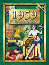 1959 What a Year It Was; 59th Birthday or 59th Anniversary Gift (2nd Edition)