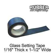 "1930 - 1960 Pontiac Glass Setting Tape - 10 ' Long - 1-1/2"" Wide - 1/16"" Thick"